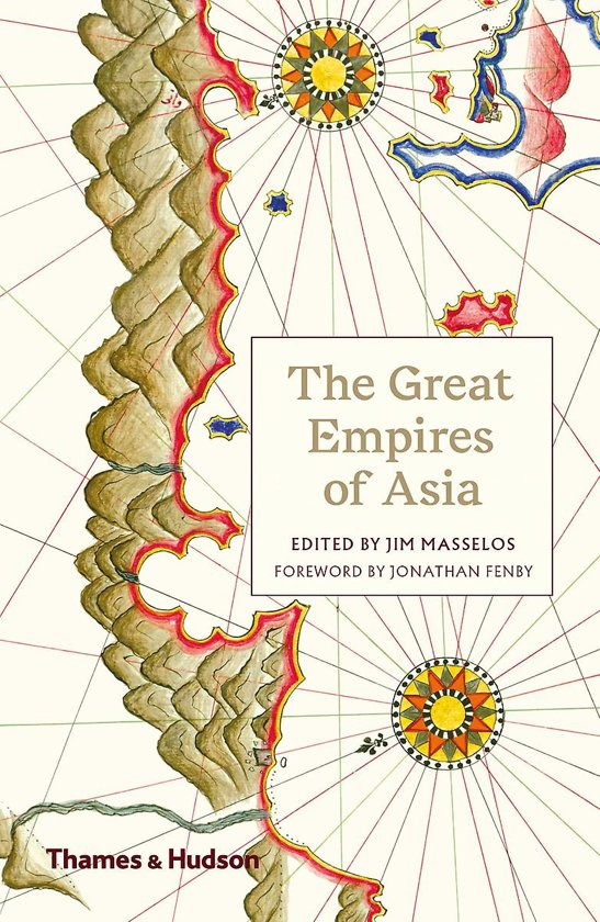, The Great Empires of Asia