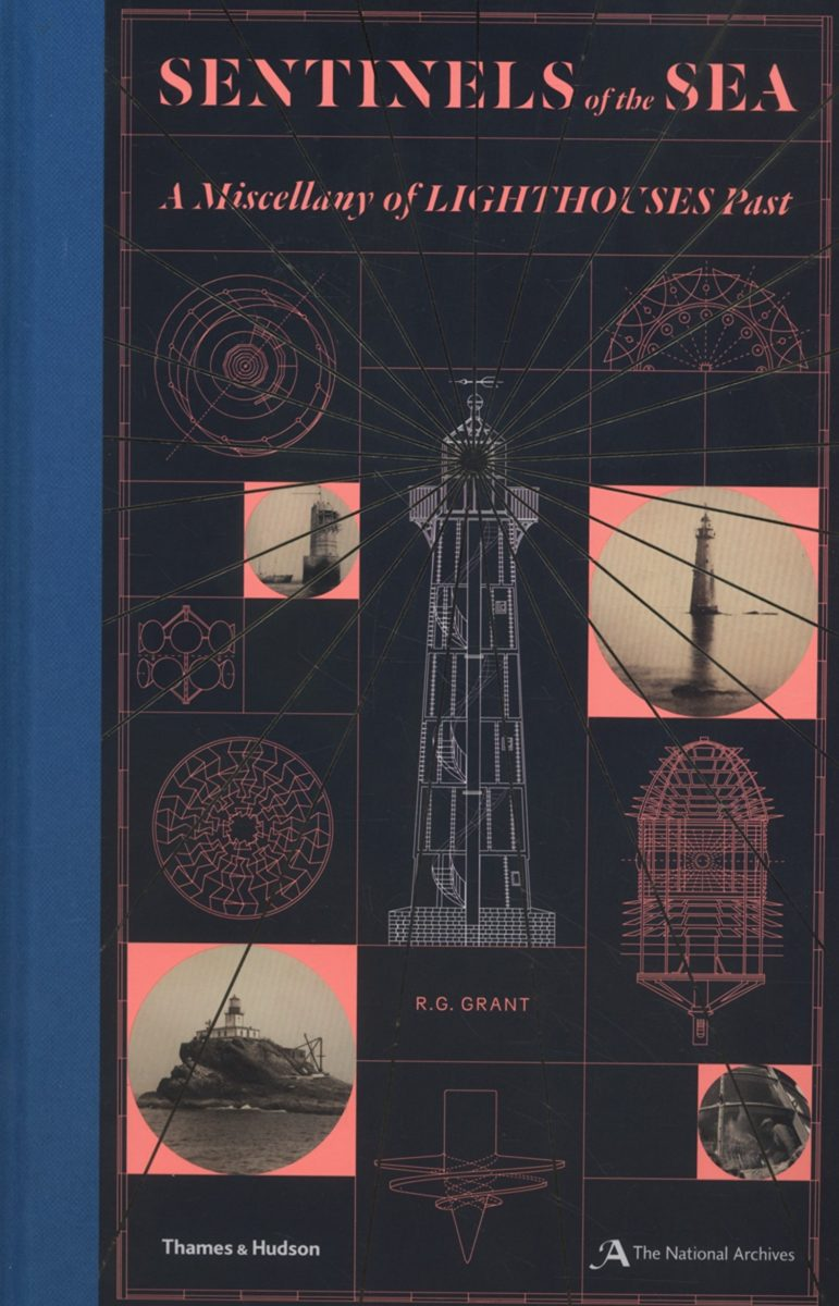 , Sentinels of the sea A Miscellany of Lighthouses past