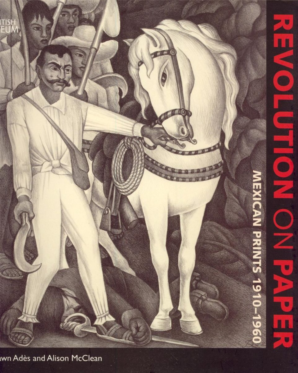 , Revolution on paper Mexican prints  1910 - 1960