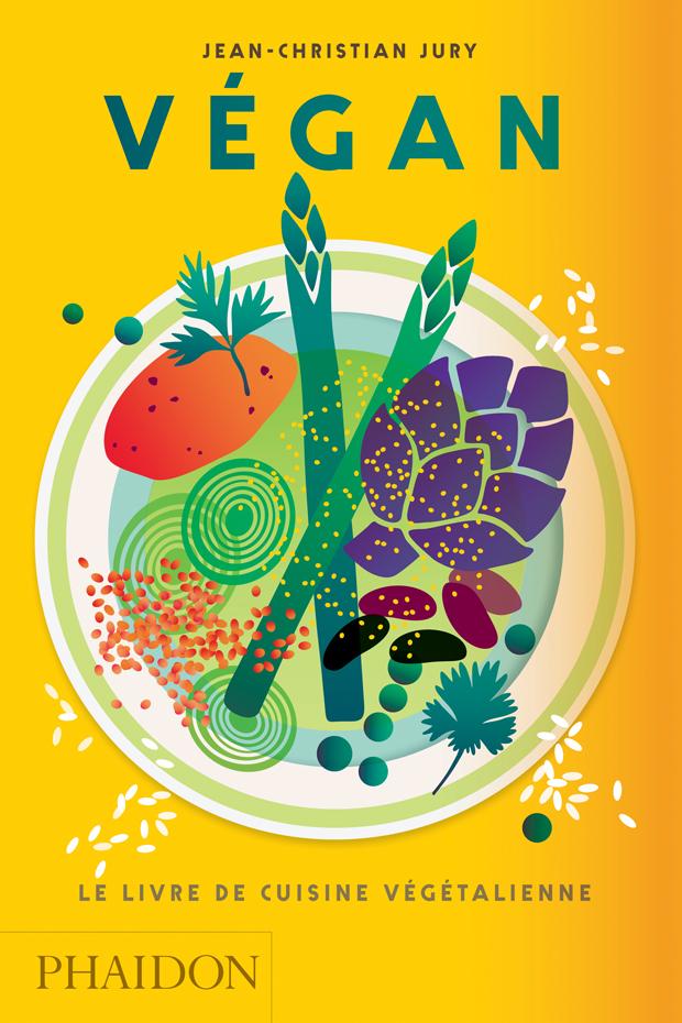 , Végan Le livre de cuisine végétalienne