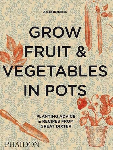 , Grow fruit & vegetables in pots