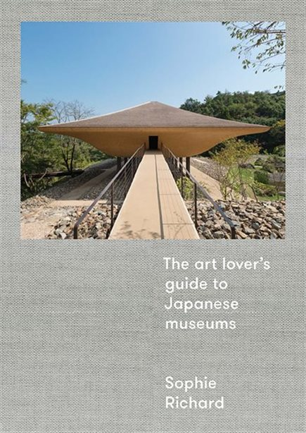 , The Art Lover's Guide to Japanese Museums