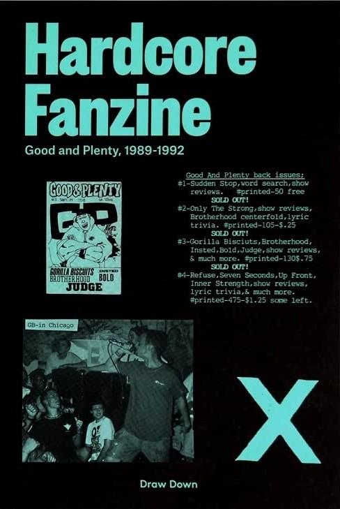 , Hardcore Fanzine Good and Plenty, 1989-1992