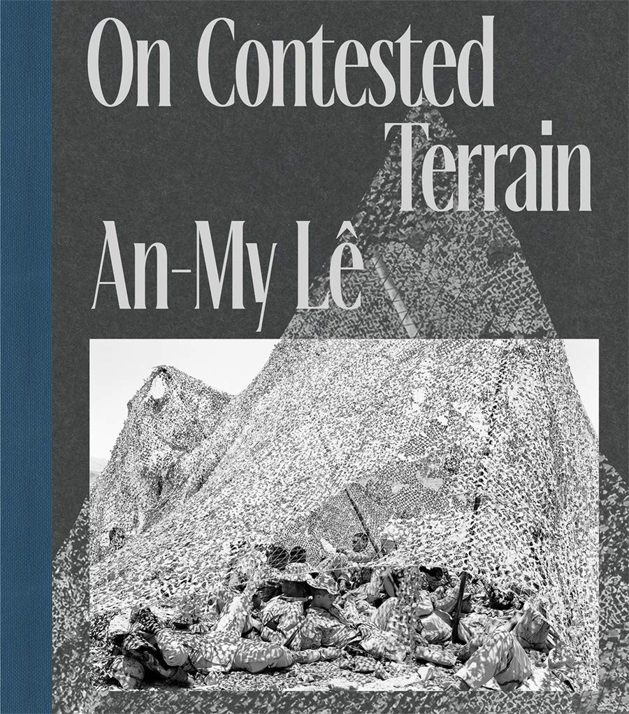 An-My-Lê, On Contested Terrain