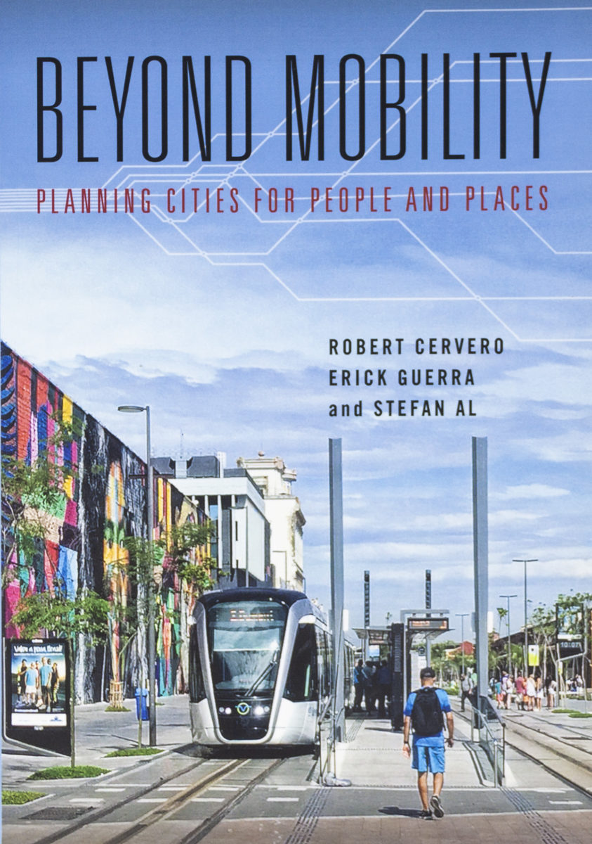 , Beyond Mobility, planning cities for people and places