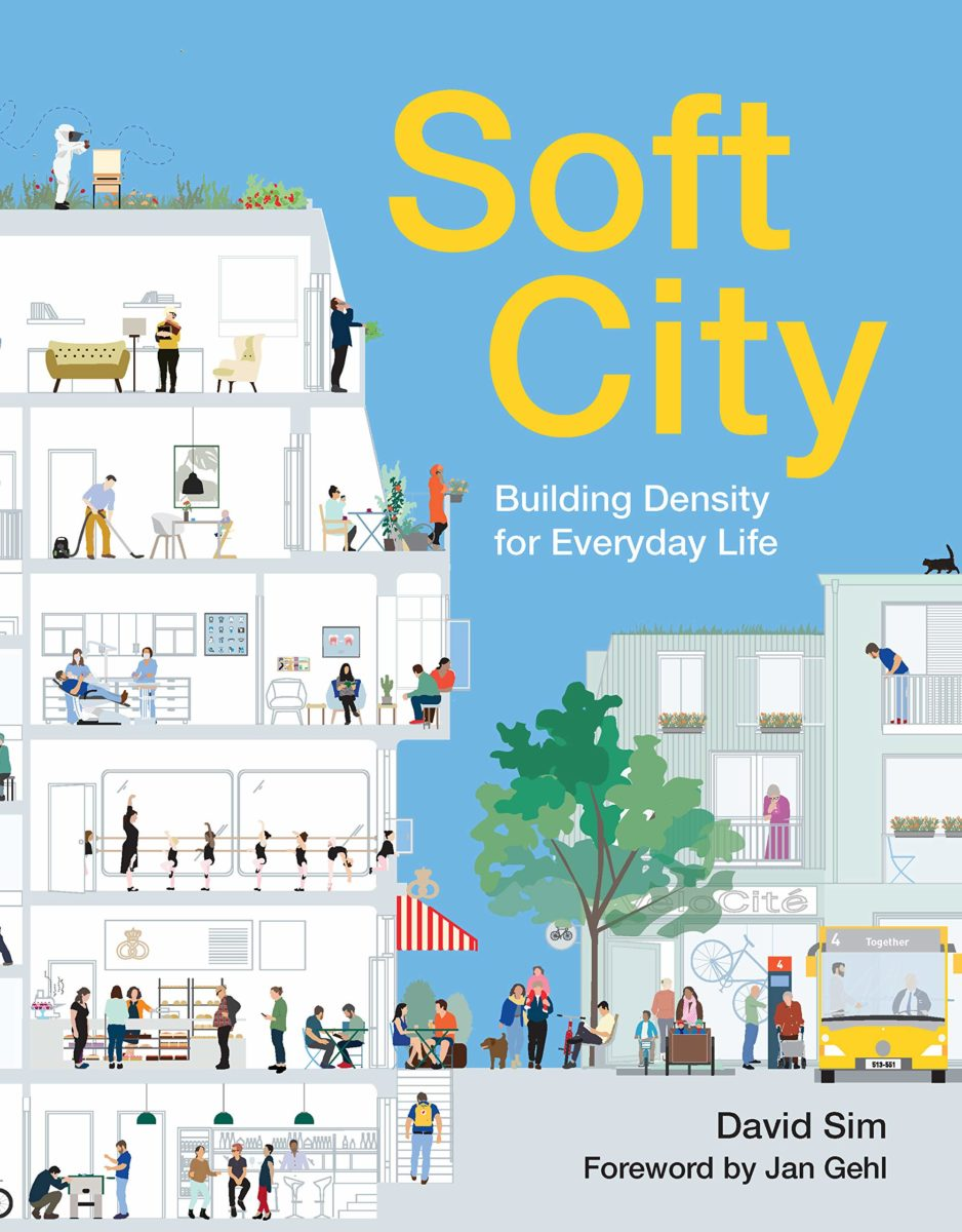 David Sim, Soft City Building Density for Everyday Life