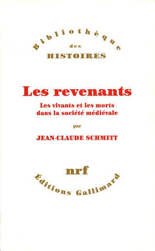 , Les Revenants : les vivants et les morts dans la société médiévale.