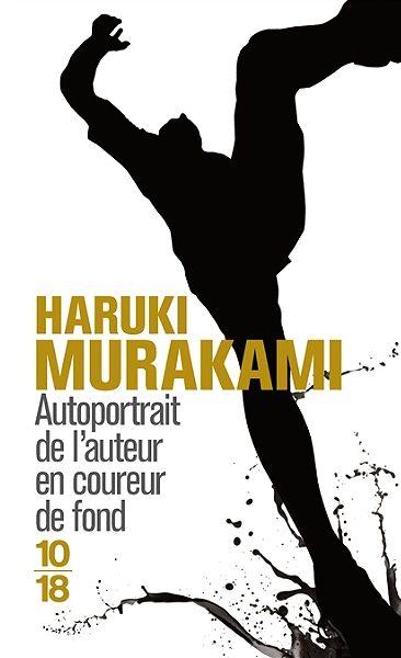 Haruki MURAKAMI, Autoportrait de l'auteur en coureur de fond