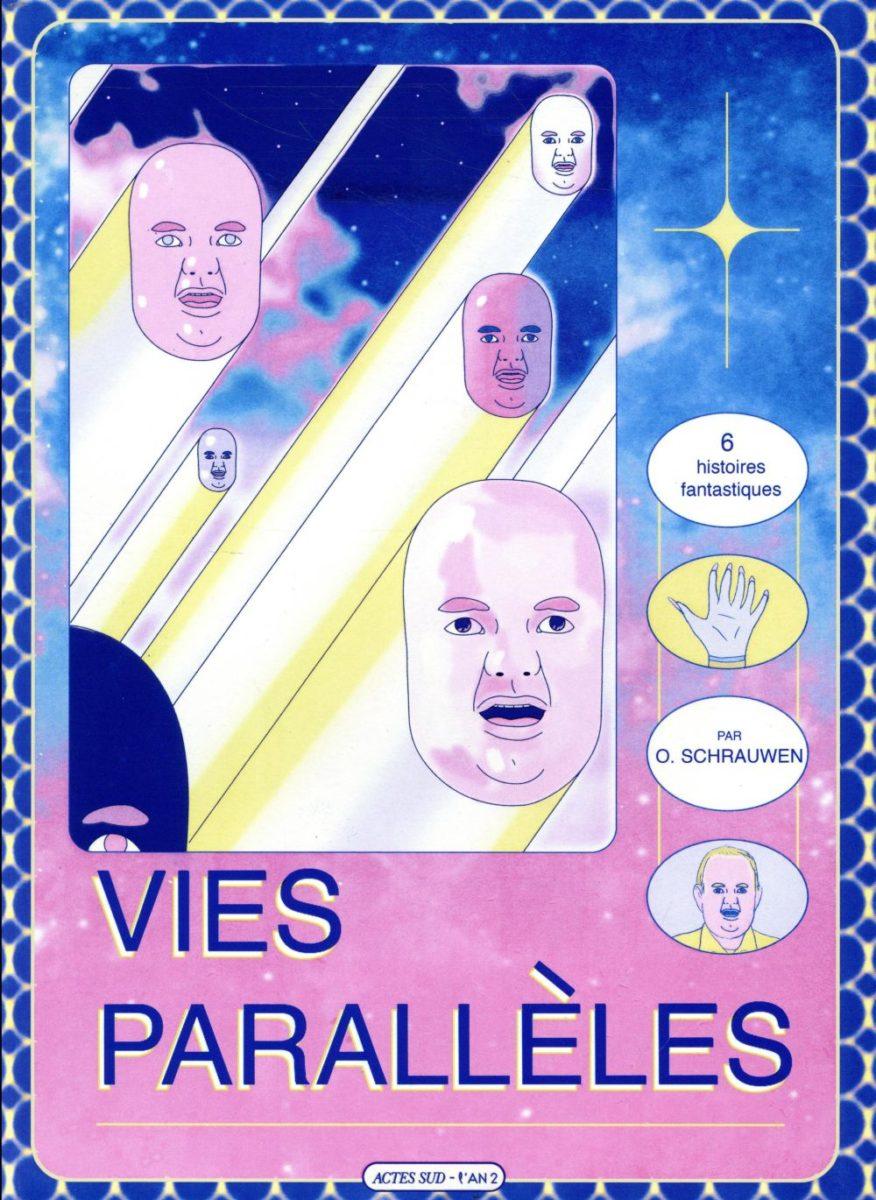 Olivier Schrauwen, Vies parallèles  six histoires fantastiques