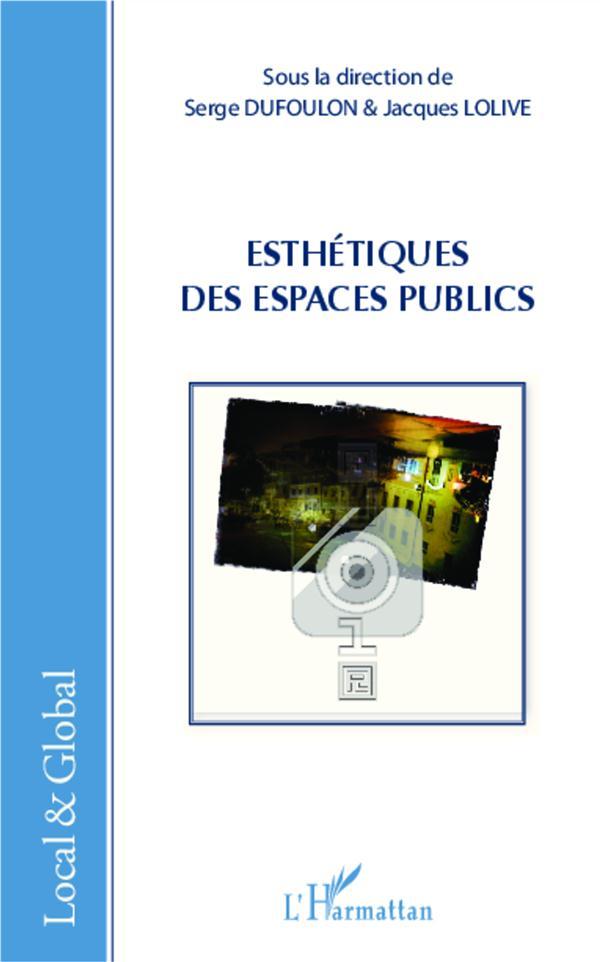 , Esthétiques des espaces publics