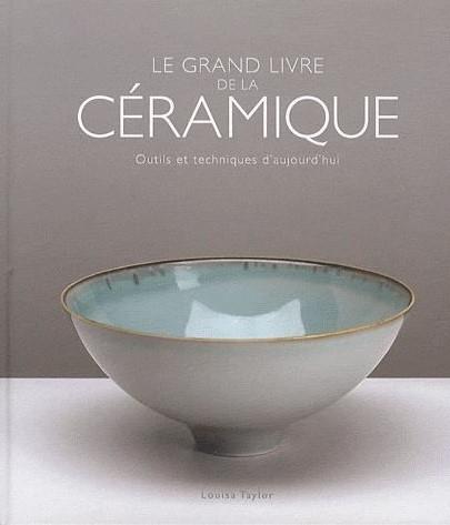 , Le grand livre de la céramique