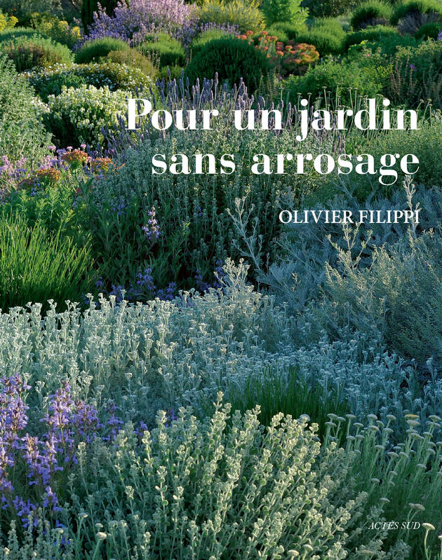 , Pour un jardin sans arrosage