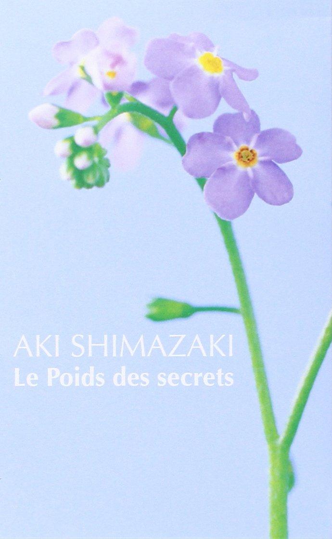 Aki Shimazaki, Le poids des secrets