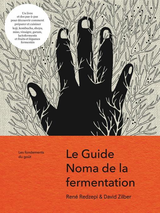, Le guide de la fermentation du Noma