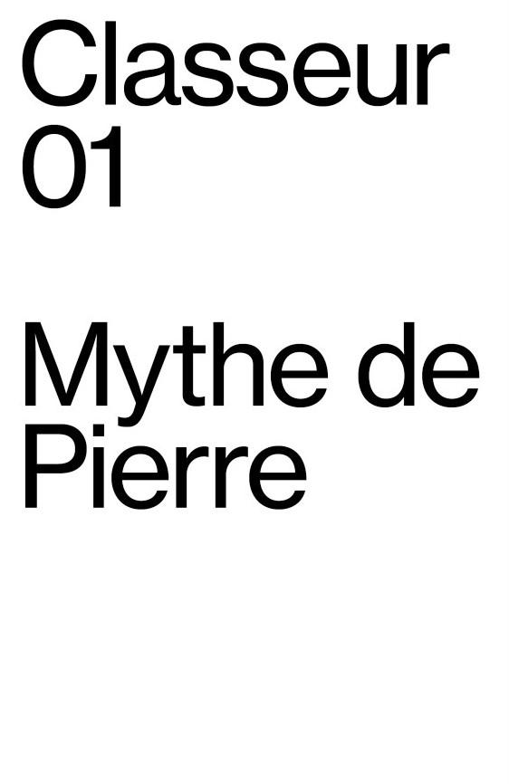 , Classeur 01 Le Mythe de Pierre