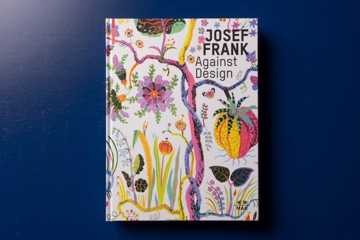 Josef Frank, Against Design