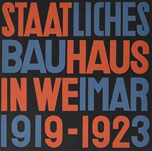 , Staatliches Bauhaus in Weimar 1919–1923