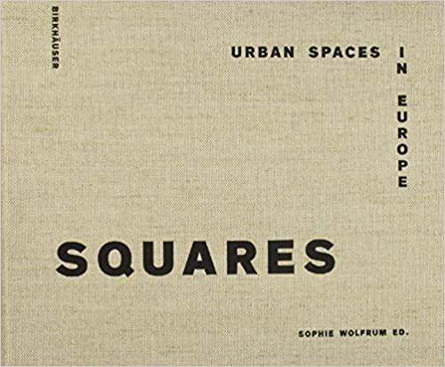 , Squares Urban spaces in Europe