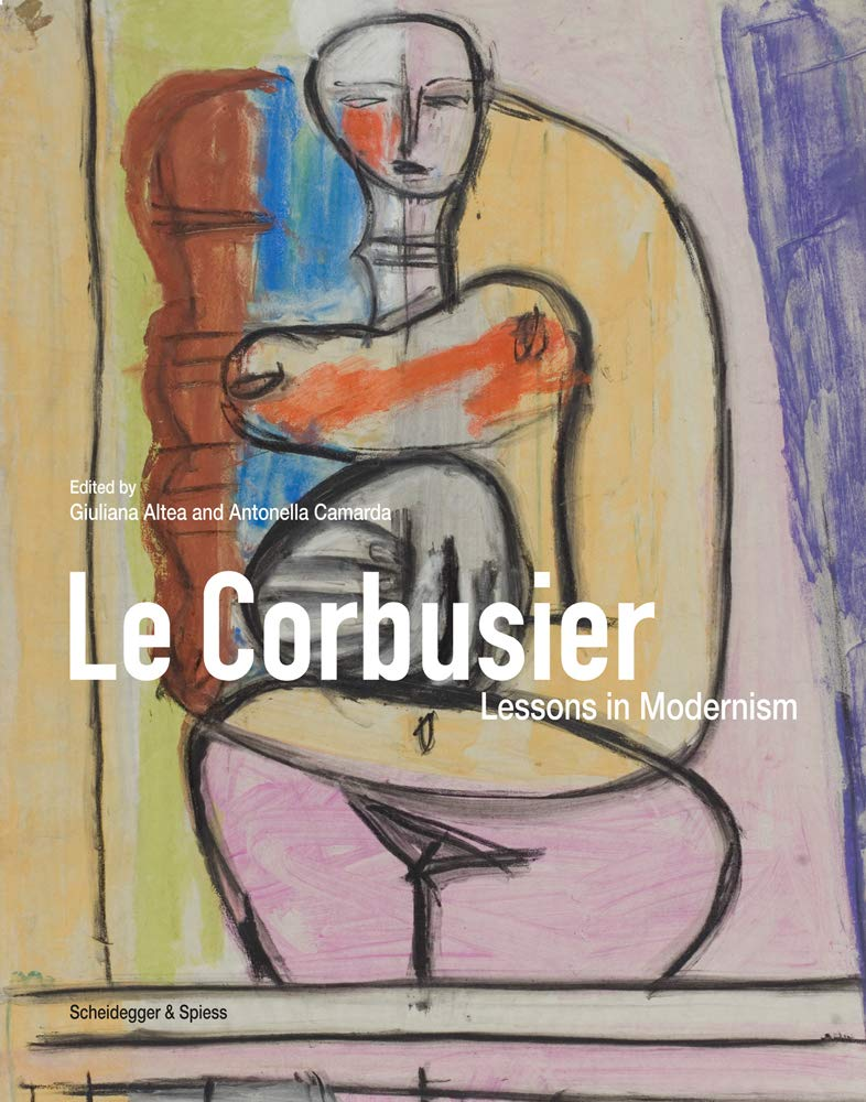 Le Corbusier, Lessons in Modernism