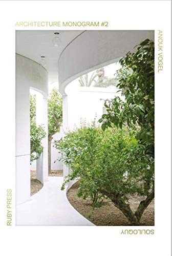 , Architecture Monogram 2 : Anouk Vogel, Soliloquy