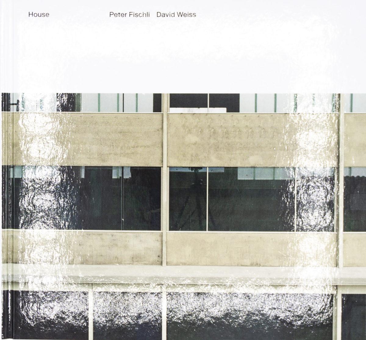 Peter Fischli, David Weiss, House