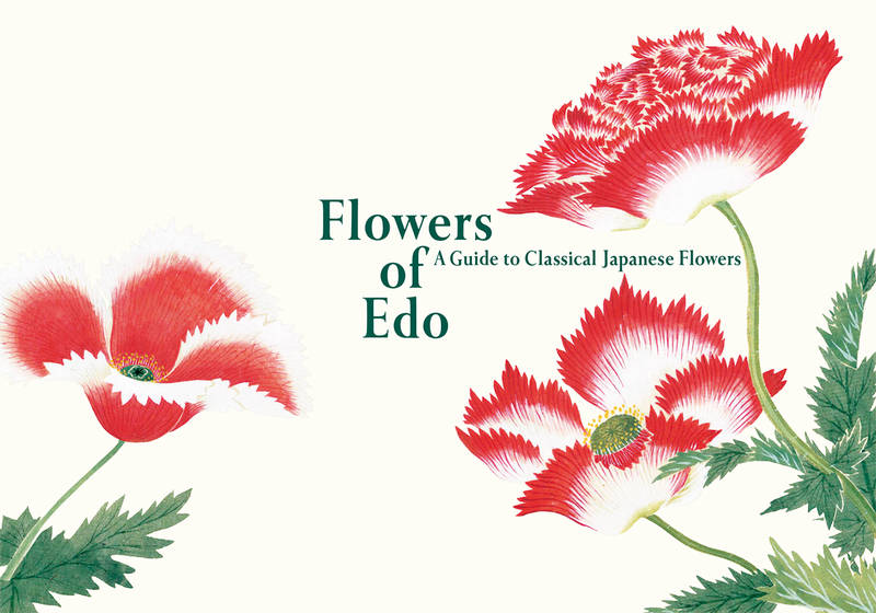Kazuhiko Tajima, Flowers of Edo: A Guide to Classical Japanese Flowers