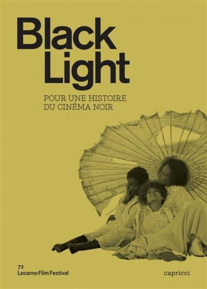 , Black Light Pour une histoire du cinéma noir