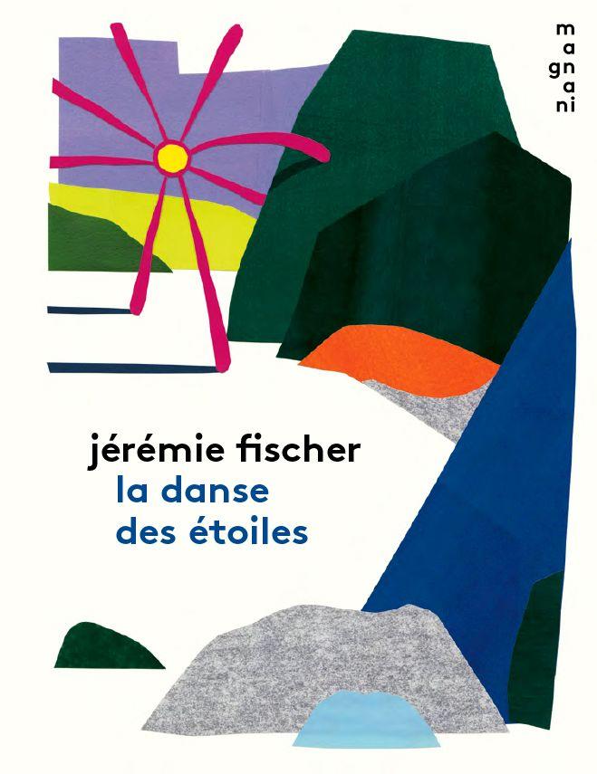 Jérémie Fischer, La danse des étoiles