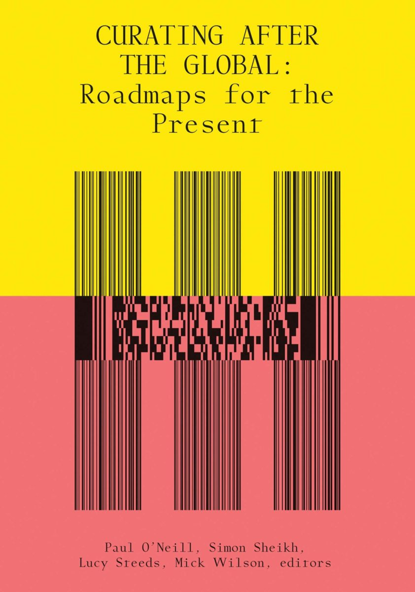 , Curating after the Global : Roadmaps for the Present