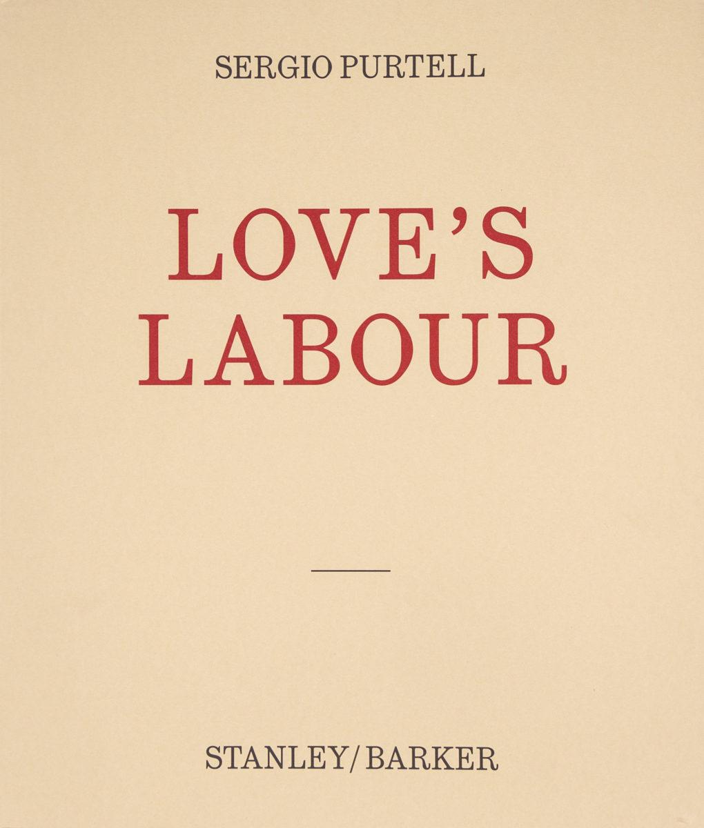 Sergio Purtell, Love's Labour