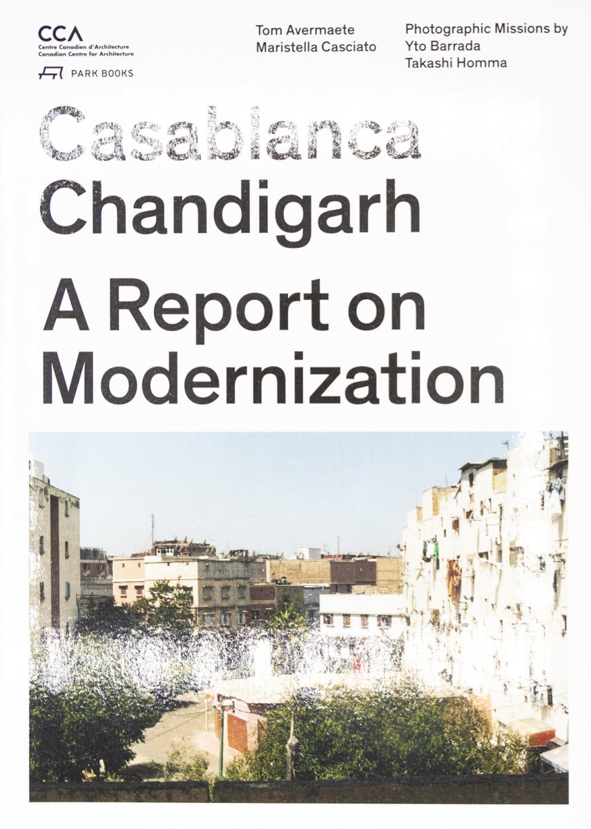 , Casablanca, Chandigarh, a report on modernization