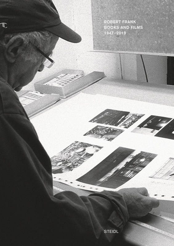 Robert Frank, Books and Films published by Steidl