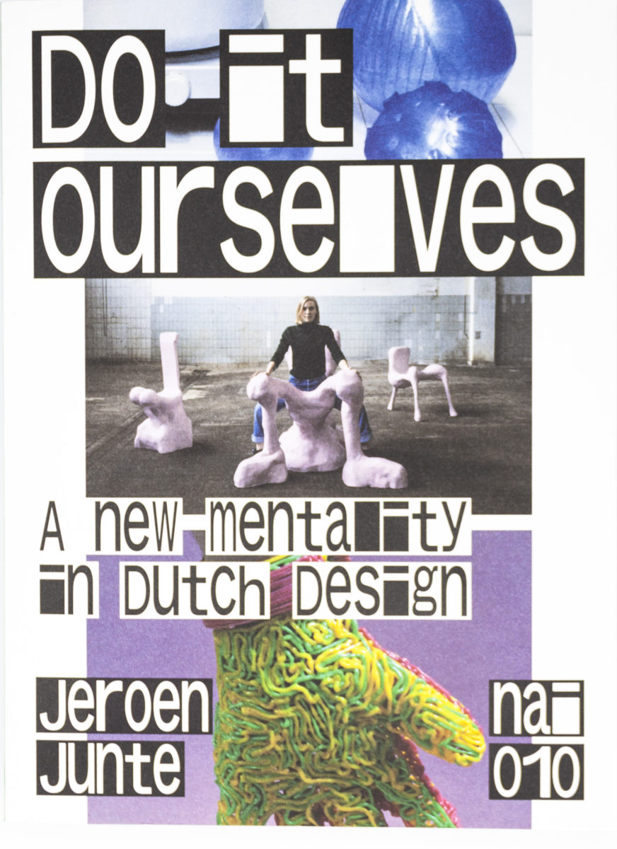 , Do it ourselves, a new mentality in Dutch Design