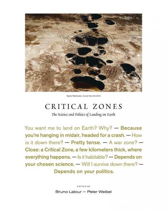 Bruno Latour & Peter Weibel, Critical Zones