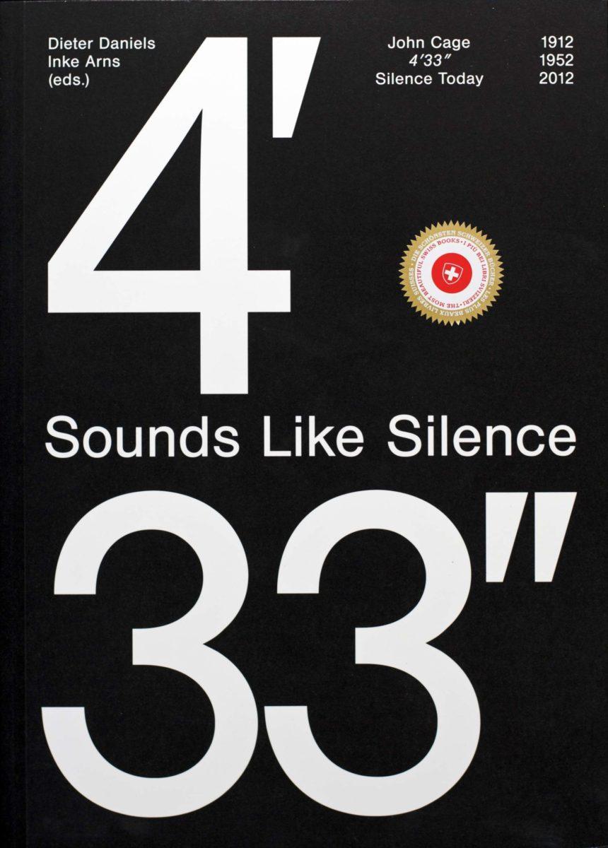 John Cage, Sounds Like Silence