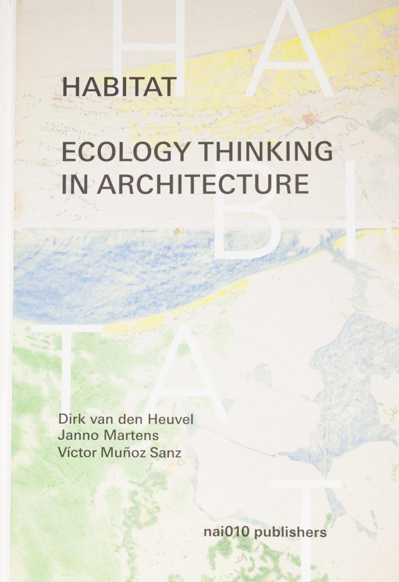 , Habitat, Ecology thinking in architecture
