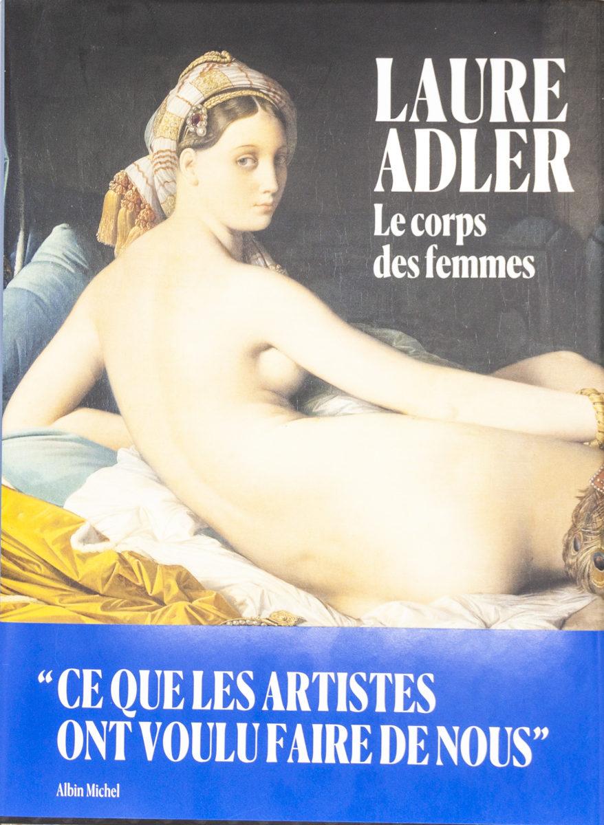 Laure Adler, Le corps des femmes
