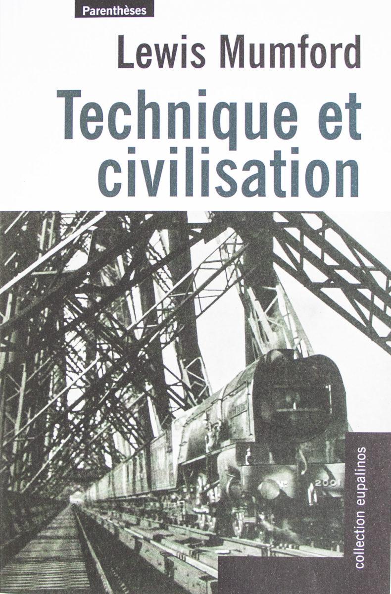 Lewis Mumford, Technique et civilisation