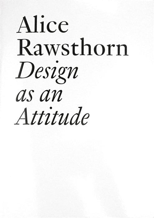 Alice Rawsthorn, Design as an Attitude