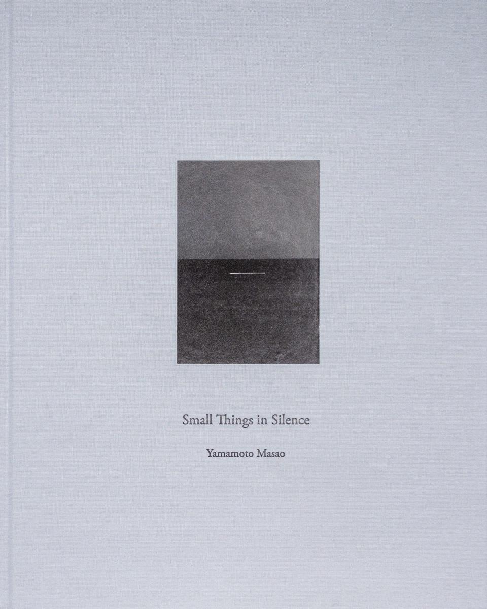 Yamamoto Masao, Small Things in Silence
