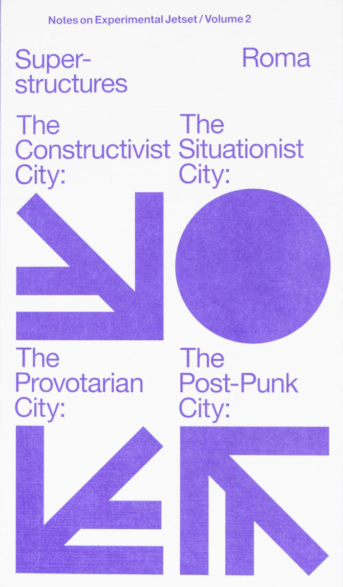 , Superstructures (notes on Experimental Jetset / volume 2)