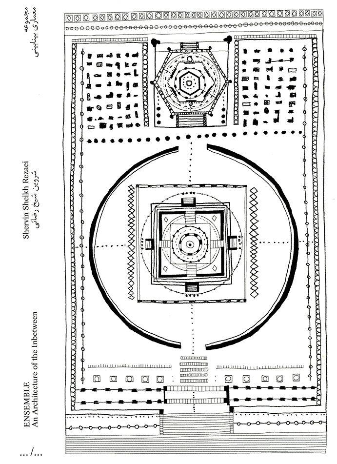 Shervin Sheikh Rezaei, ENSEMBLE An Architecture of the Inbetween