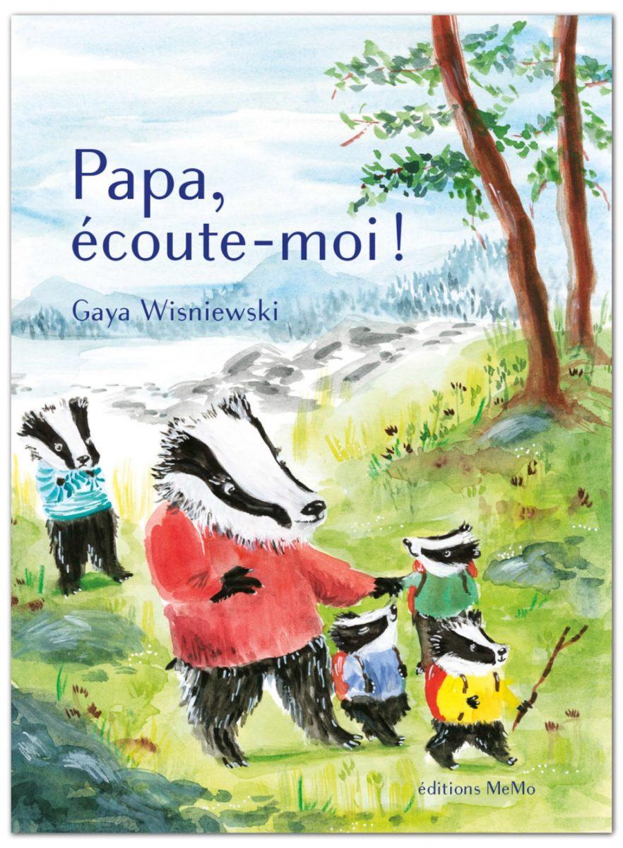 Gaya Wisniewski, Papa, écoute-moi !