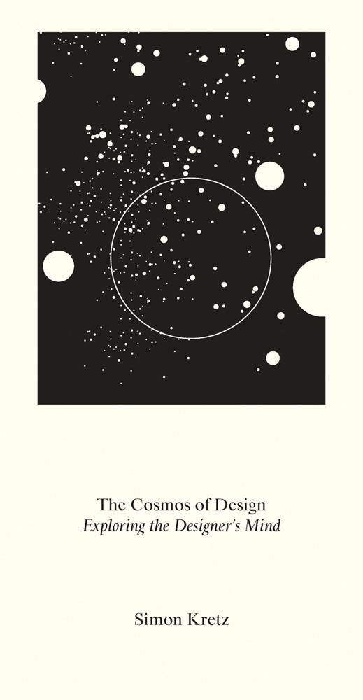 Simon Kertz, The Cosmos of Design