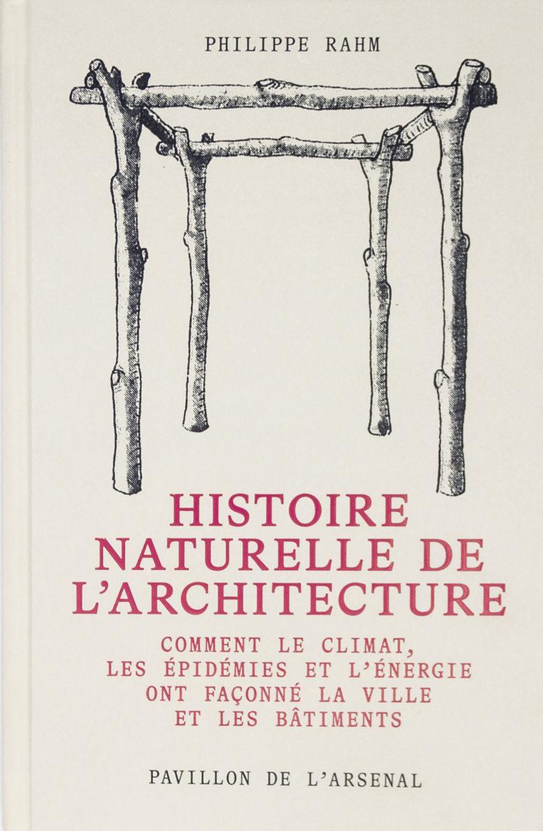 Philippe Rahm & Alexandre Labasse, Histoire naturelle de l'architecture