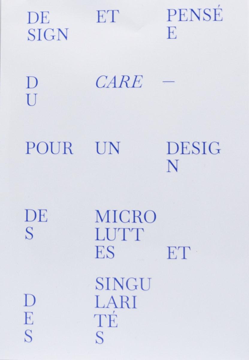 , Design et pensée du care - Pour un design des microluttes et des singularités