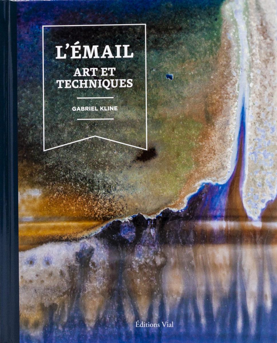 Gabriel Kline, L'émail - Art et techniques
