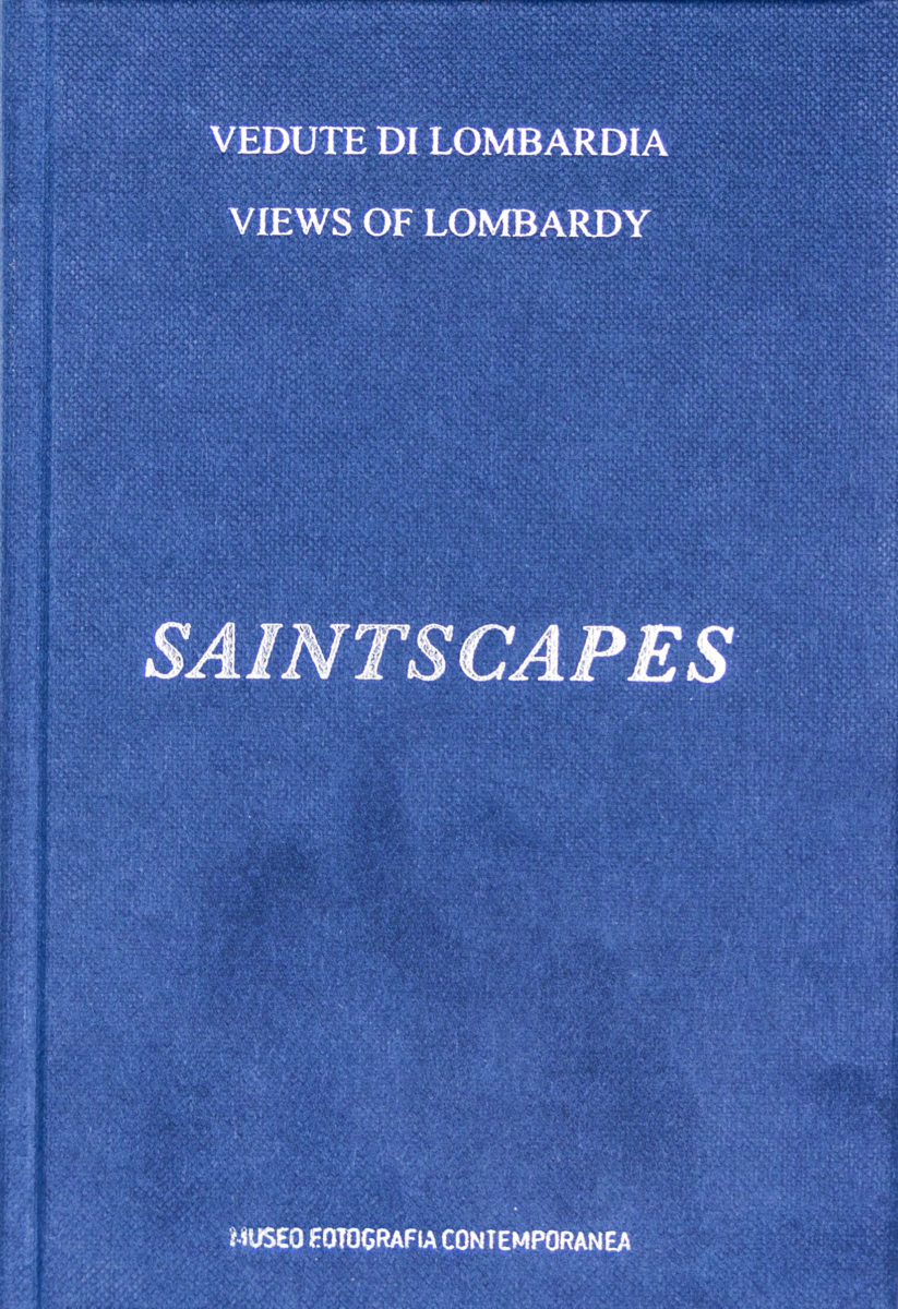 Claudio Beorchia, Saintscapes - Views of Lombardy