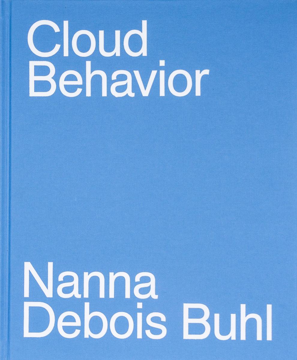 Nanna Debois Buhl, Cloud behaviour