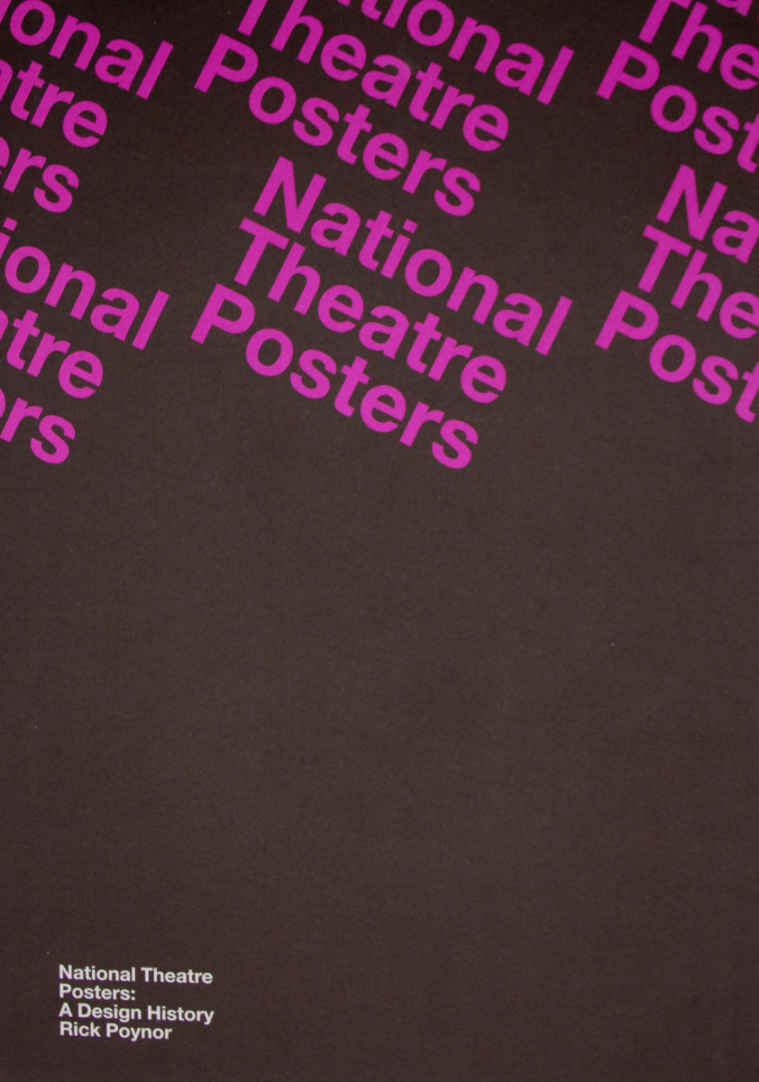 Rick Poynor, National Theatre posters : a design history